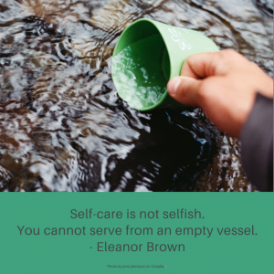 Self-care is not selfish quote